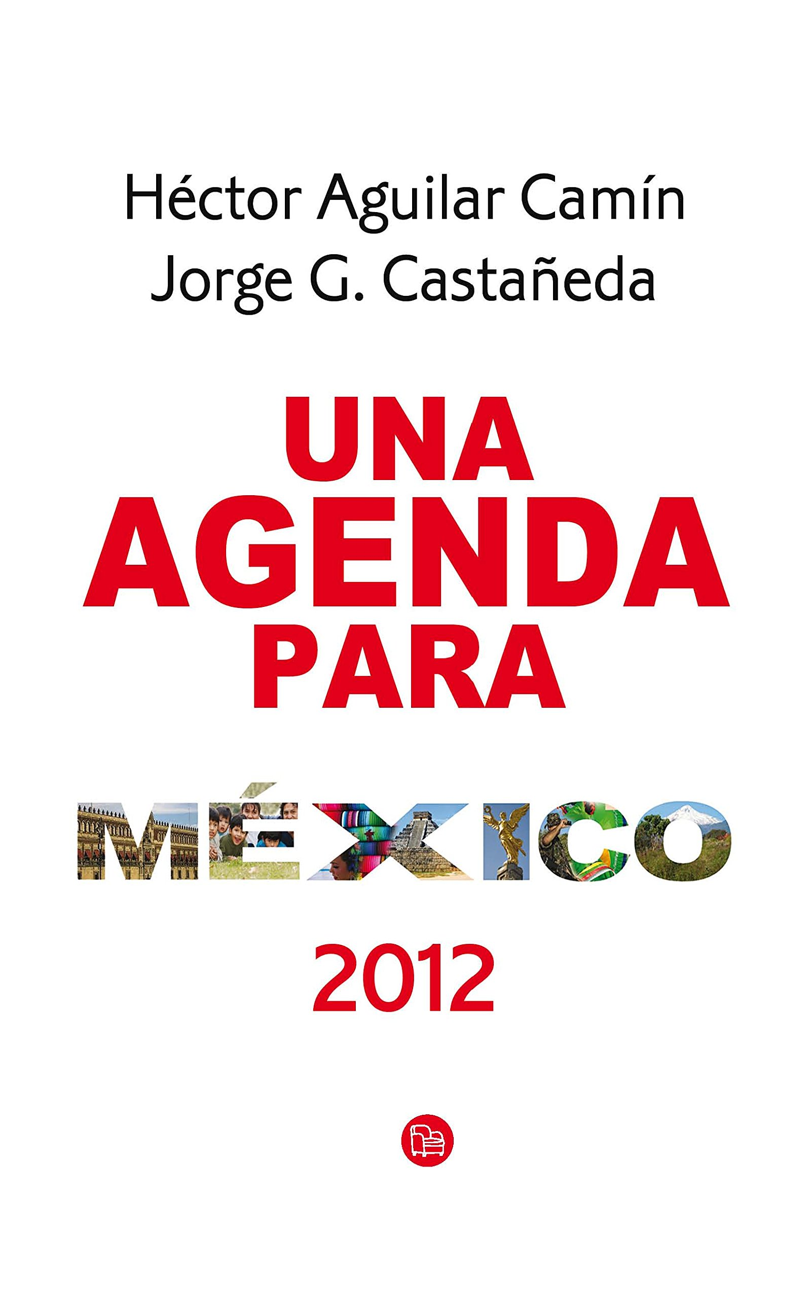 Agenda para Mexico (Spanish Edition): Hector Aguilar Camin ...