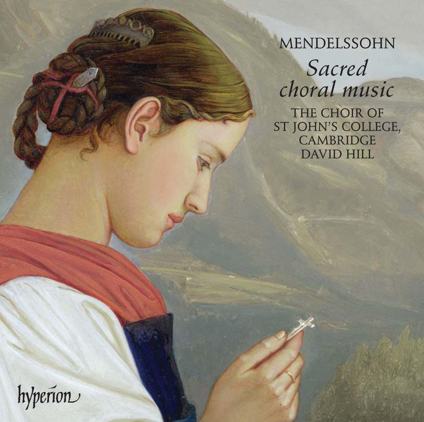 Mendelssohn: Sacred Choral Music