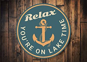 Relax Your On Lake Time, Relax Sign, Lake Lovers, Lake Living, Lake Decor Sign, Dock Decor, Lake House Decor, Cabin Lovers - Metal Sign, Aluminum Tin Plaque Wall Art Poster 12