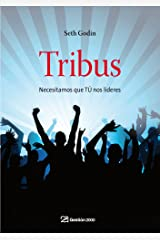 Tribus: Necesitamos que TÚ nos lideres (Spanish Edition) Kindle Edition