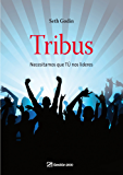 Tribus: Necesitamos que TÚ nos lideres (Spanish Edition)
