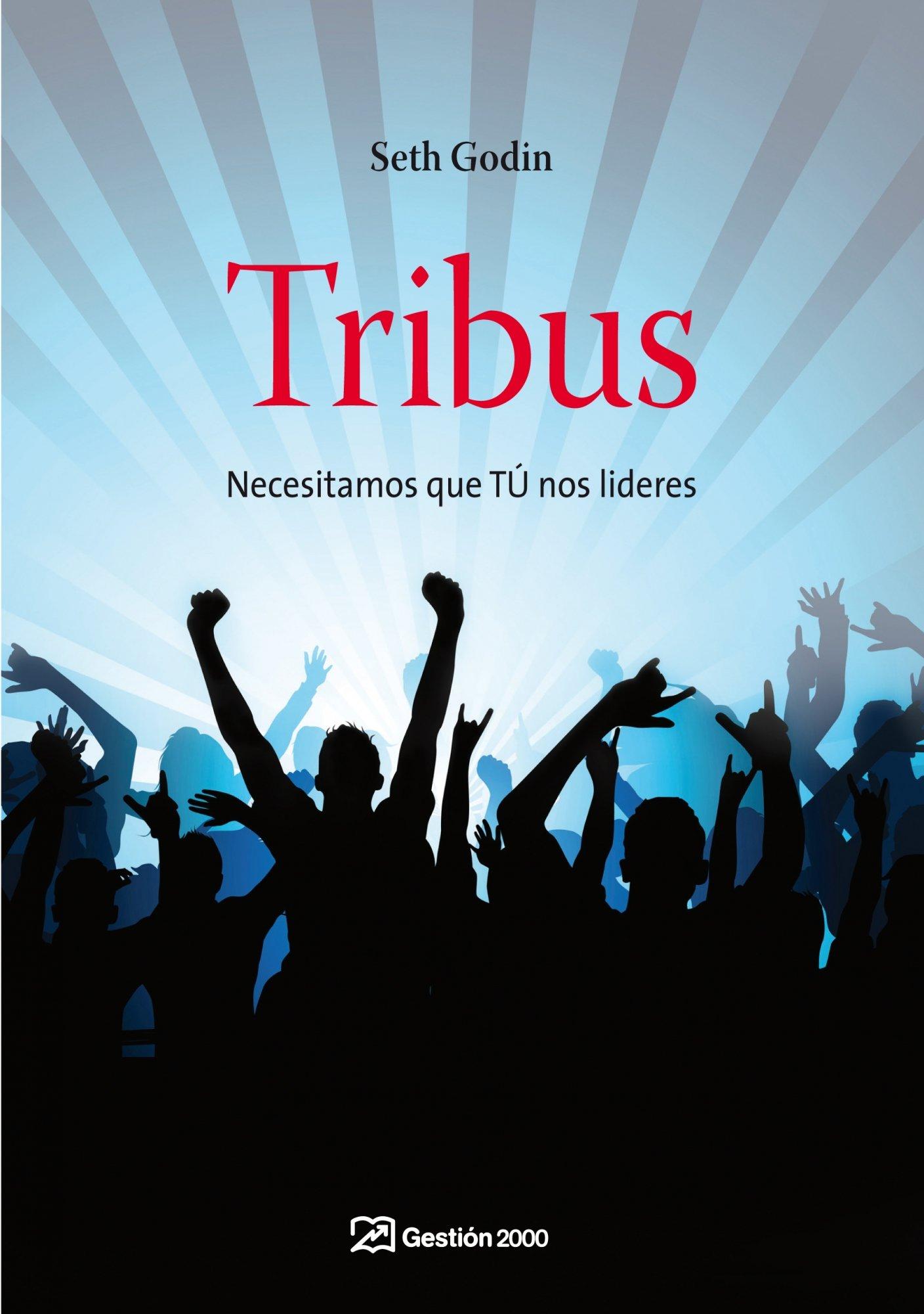 Tribus  Necesitamos Que TÚ Nos Lideres  Spanish Edition