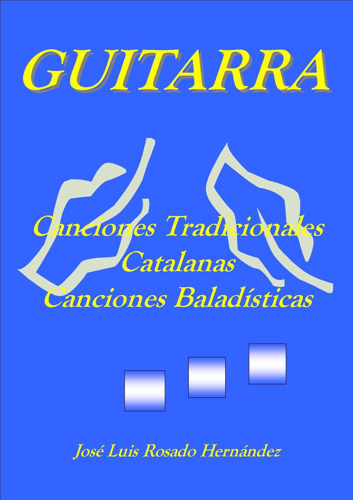 LIBRO PARTITURAS GUITARRA CLASICA. CANCIONES TRADICIONALES ...