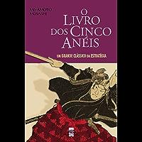 O Livro dos Cinco Anéis (Atlântico Press & Coisas de Ler 4)