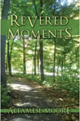 Revered Moments Kindle Edition