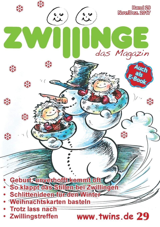 Schokoladenbrot Weihnachten.Zwillinge Das Magazin November Dezember 2017 German Edition
