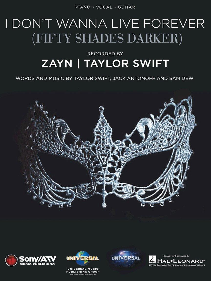 Amazon Taylor Swift Zayn I Dont Wanna Live Forever Sheet