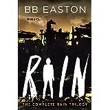 The Complete Rain Trilogy: Praying for Rain / Fighting for Rain / Dying for Rain