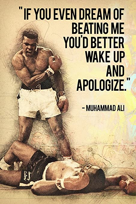 Amazon.com: Muhammad Ali Quotes If You Even Dream Of Beating ...