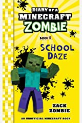 Diary of a Minecraft Zombie Book 5: School Daze (Volume 5) Paperback