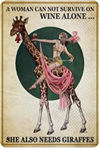 Retro Vintage Metal Sign Vintage A Woman Can Not Survive on Wine Alone She Also Needs Giraffes Reproduction Metal Tin Sign Wall Decor for Cafe Bar Pub Home 8
