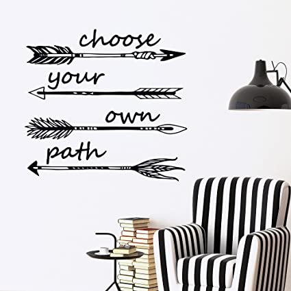 Inspirational Decal Choose Your Own Path Quotes Arrow Wall Decals