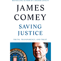 Saving Justice: Truth, Transparency, and Trust