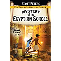 Mystery of the Egyptian Scroll: Adventure Books For Kids Age 9-12 (Kid Detective Zet)