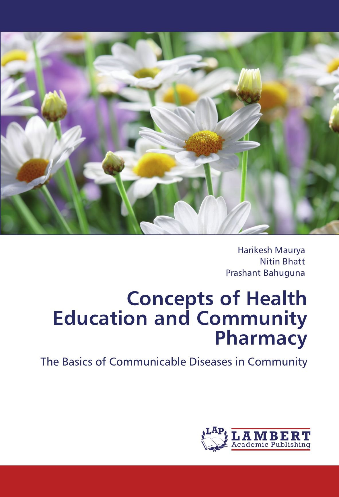 Download Concepts of Health Education and Community Pharmacy: The Basics of Communicable Diseases in Community ebook