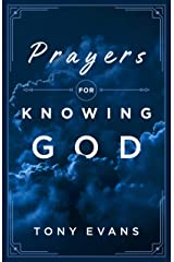 Prayers for Knowing God Kindle Edition