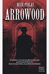 Arrowood Mass Market Paperback
