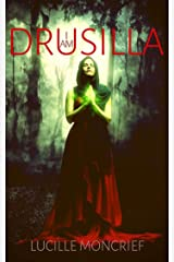 I am Drusilla: vampire short reads(Kindle Single)Stand-Alone Books, An Original Short Story(Stories to Keep You Up All Night) Kindle Edition