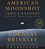 American Moonshot CD: John F. Kennedy and the Great Space Race