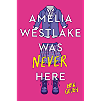 Amelia Westlake Was Never Here book cover