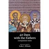 40 Days with the Fathers: Companion Texts