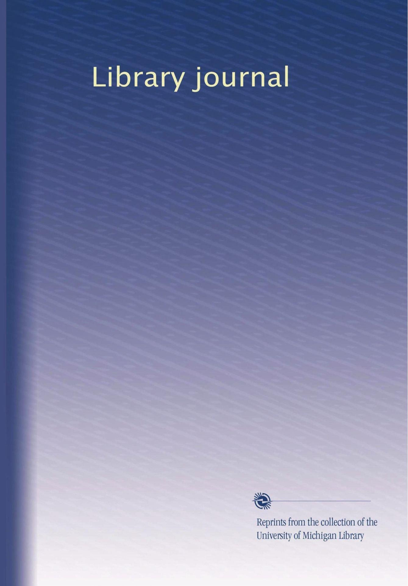 Download Library journal (Volume 20) PDF