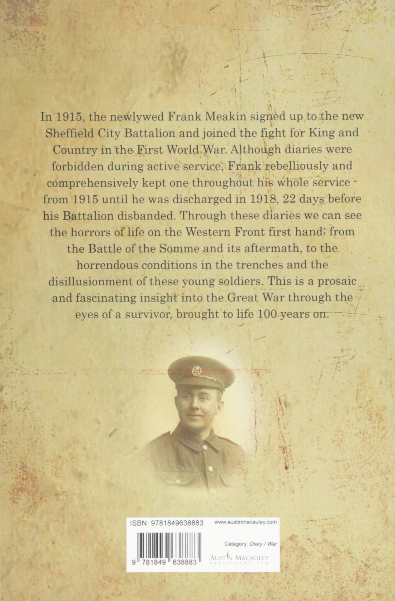 The Meakin Diaries - Sheffield in the Trenches: Amazon.co.uk: Penny Meakin:  9781849638883: Books