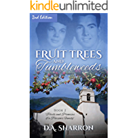 Fruit Trees and Tumbleweeds: Book 2  Perils and Promises of a Parson's Family