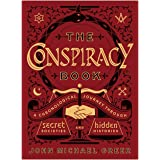The Conspiracy Book: A Chronological Journey through Secret Societies and Hidden Histories (Sterling Chronologies)