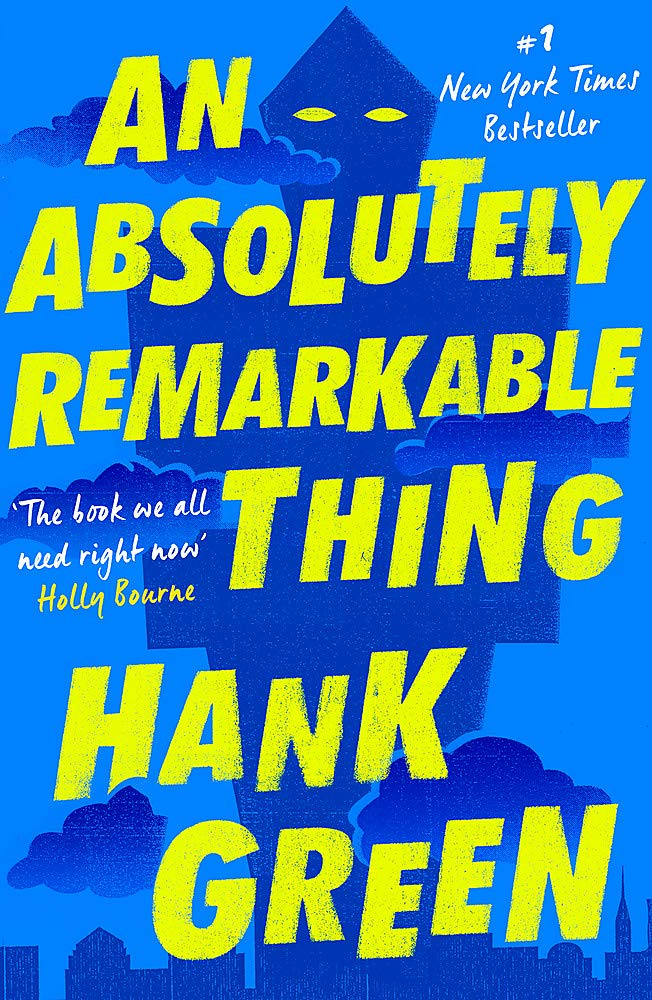 Cover: Hank Green An absolutely remarkable thing