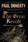 Great Revolt, The: A mystery set in Medieval London (A Brother Athelstan Medieval Mystery)