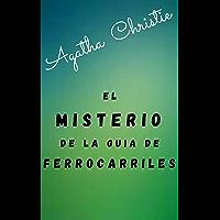 El misterio de la guía de ferrocarriles (Traducción Actualizada) (Spanish Edition)