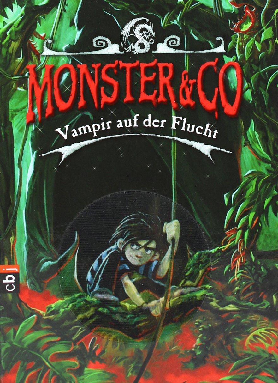 Monster & Co. - Vampir auf der Flucht: Band 4
