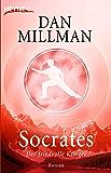 Socrates: Der friedvolle Krieger - Roman