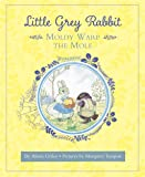 Little Grey Rabbit: Moldy Warp the Mole