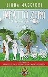 Impatto zero. Vademecum per famiglie a rifiuti zero