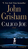 Calico Joe: A Novel (English Edition)