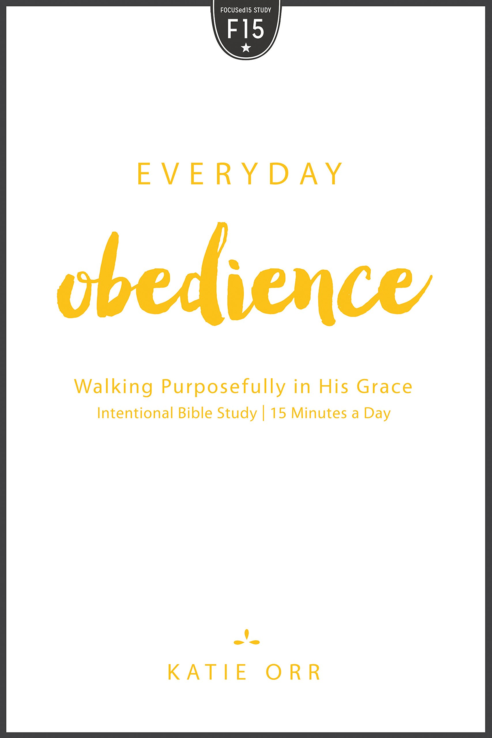 Everyday Obedience Walking Purposefully Grace product image