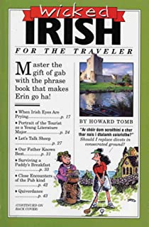 Wicked Irish (Wicked Travel Book Series)