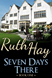 Seven Days There (There, Back & Beyond Book 1)