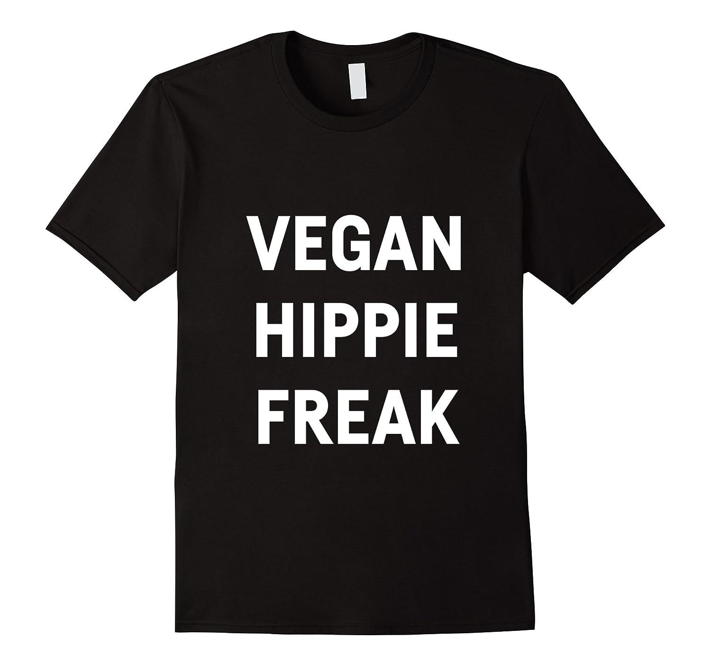 23d1b6acb Vegan hippie freak Shirts-ANZ - Anztshirt