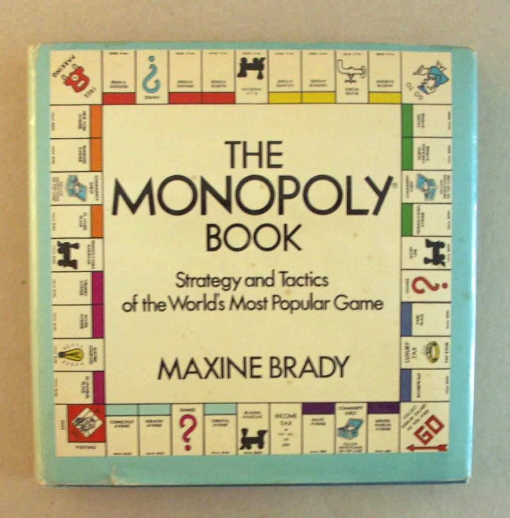 The Monopoly Book: Strategy and Tactics of the Worlds Most Popular Game by: Amazon.es: Brady, Maxine: Libros