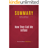 Summary: Now They Call Me Infidel: Review and Analysis of Nonie Darwish's Book