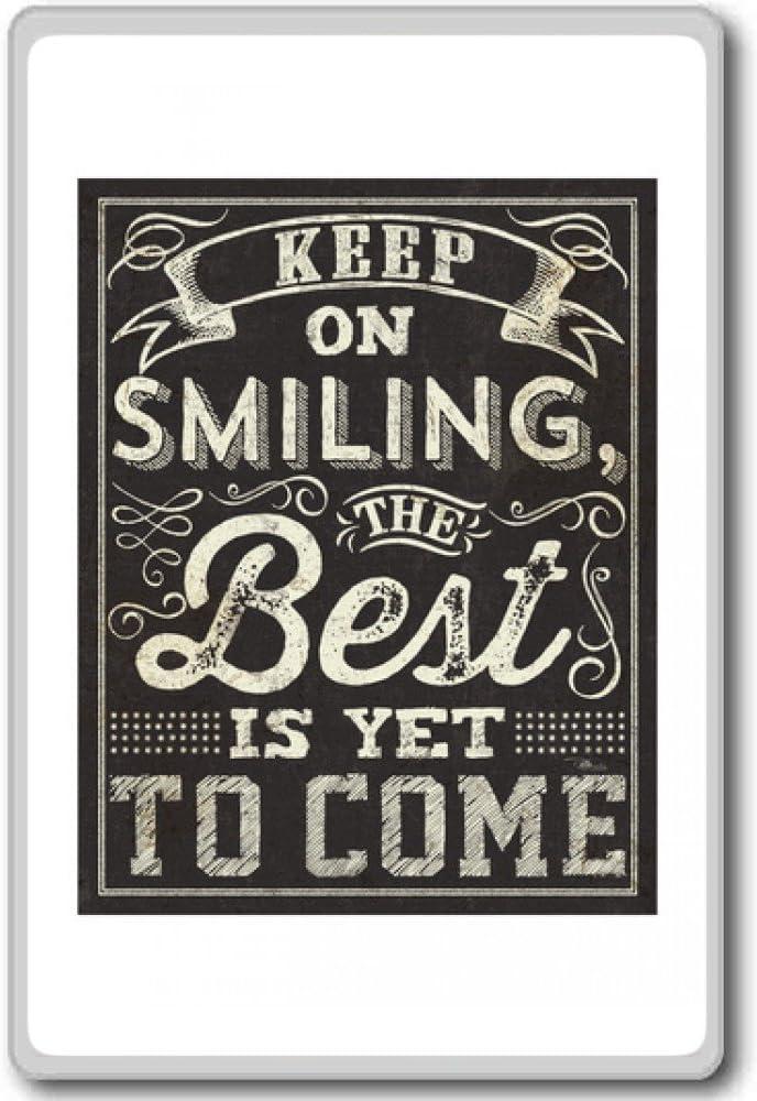 motivational inspirational quotes fridge magnet Keep Smiling