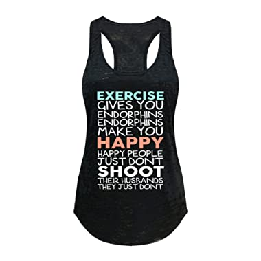 Tough Cookie's Women's Exercise Give You Endorphins Burnout Tank Top