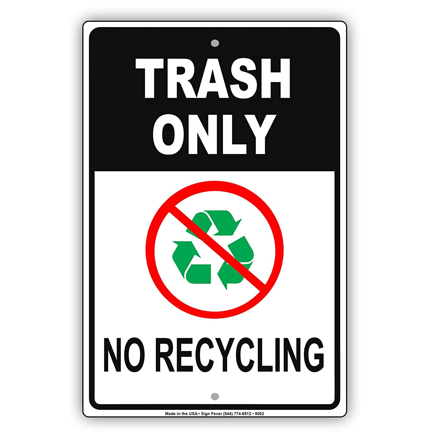 Amazon Trash Only No Recycling Alumim Sign Can Green Earth