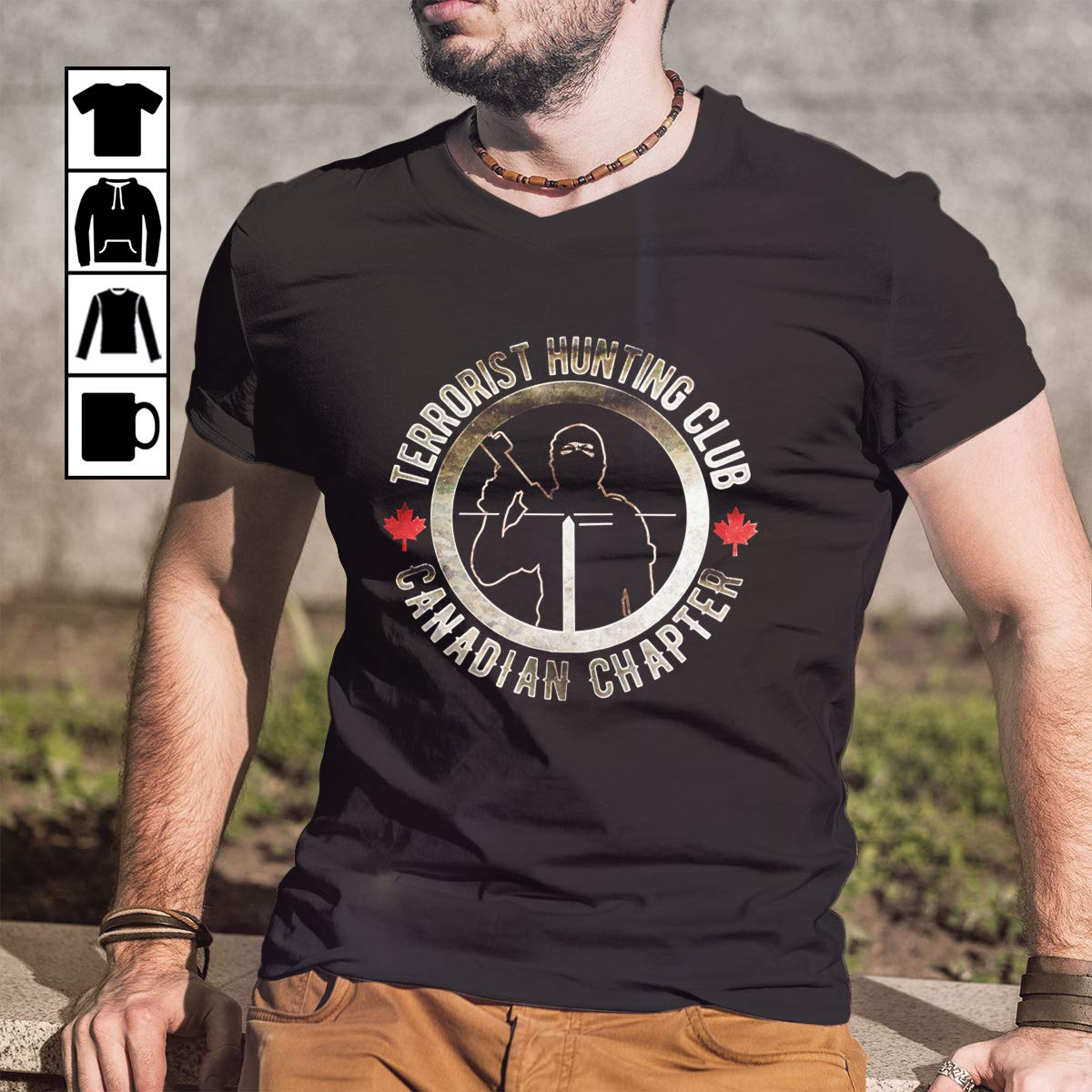 Hunting Terrorist Hunting Club Canadian Chapter Hoodi Shirts