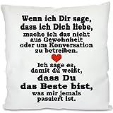 Herzbotschaft Kissen mit Motiv Modell: Wenn Ich Dir Sage, Stoff, Weiß, 45 x 45 x 10 cm