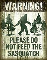Sasquatch - Don't Feed Tin Sign 13 x 16in