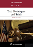 Trial Techniques and Trials (Aspen Coursebook Series)